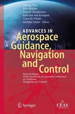 Abbildung von Chu / Mulder / Choukroun / van Kampen / de Visser / Looye | Advances in Aerospace Guidance, Navigation and Control | 2013 | Selected Papers of the Second ...