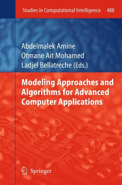 Abbildung von Amine / Otmane / Bellatreche | Modeling Approaches and Algorithms for Advanced Computer Applications | 2013