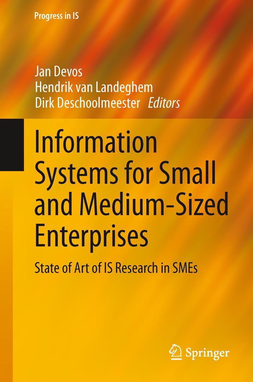 Abbildung von Devos / van Landeghem / Deschoolmeester | Information Systems for Small and Medium-sized Enterprises | 2013