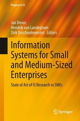 Abbildung von Devos / van Landeghem / Deschoolmeester | Information Systems for Small and Medium-sized Enterprises | 2013 | State of Art of IS Research in...