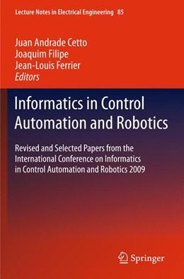 Abbildung von Andrade Cetto / Filipe / Ferrier | Informatics in Control Automation and Robotics | 2013
