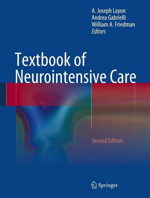 Abbildung von Layon / Gabrielli / Friedman | Textbook of Neurointensive Care | 2013