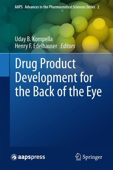 Abbildung von Kompella / Edelhauser | Drug Product Development for the Back of the Eye | 2013