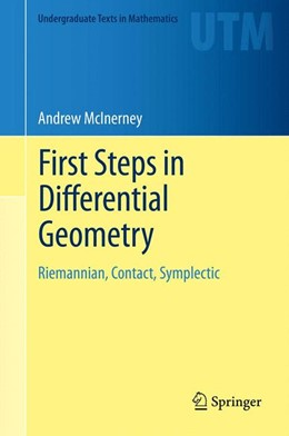 Abbildung von McInerney | First Steps in Differential Geometry | 2013 | Riemannian, Contact, Symplecti...