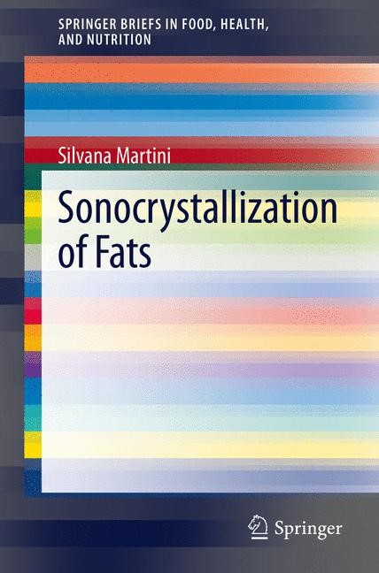 Abbildung von Martini | Sonocrystallization of Fats | 2013