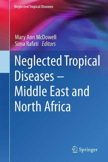Abbildung von McDowell / Rafati | Neglected Tropical Diseases - Middle East and North Africa | 2014