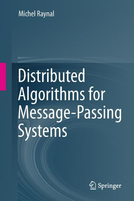 Abbildung von Raynal | Distributed Algorithms for Message-Passing Systems | 2013