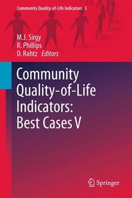 Abbildung von Sirgy / Phillips / Rahtz | Community Quality-of-Life Indicators: Best Cases V | 2013 | 3