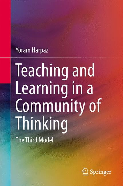 Abbildung von Harpaz   Teaching and Learning in a Community of Thinking   2013