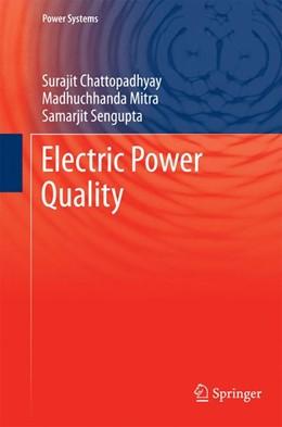 Abbildung von Chattopadhyay / Mitra / Sengupta | Electric Power Quality | 2013