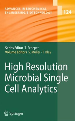 Abbildung von Müller / Bley | High Resolution Microbial Single Cell Analytics | 2013