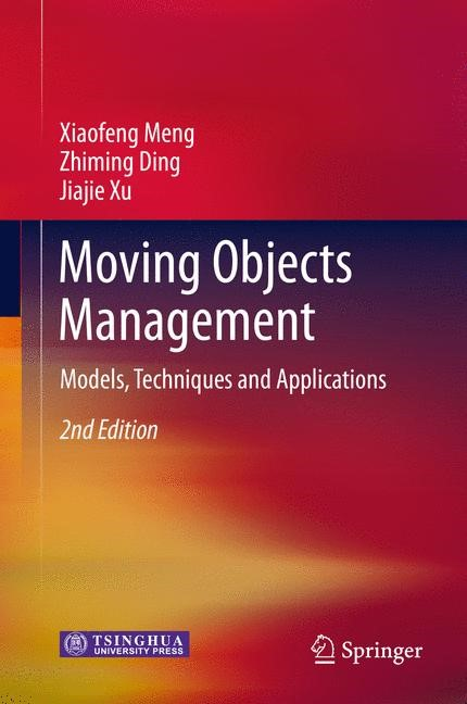 Abbildung von Meng / Ding / Xu | Moving Objects Management | 2014
