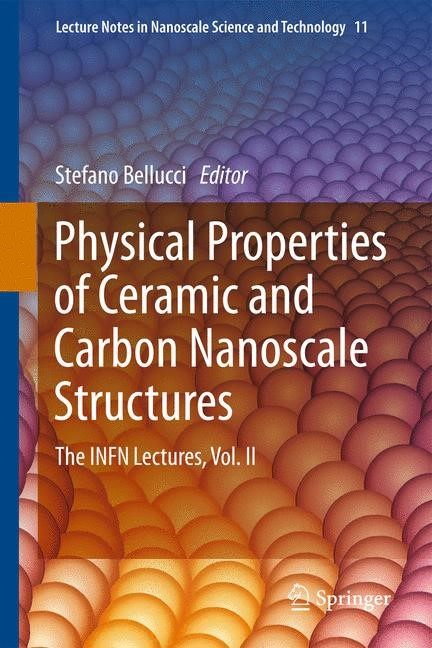 Abbildung von Bellucci | Physical Properties of Ceramic and Carbon Nanoscale Structures | 2013