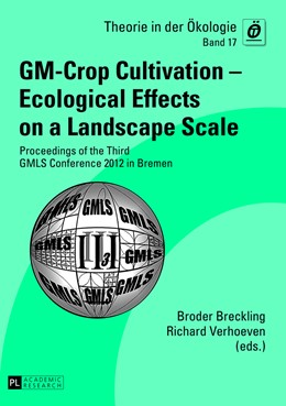 Abbildung von Verhoeven / Breckling | GM-Crop Cultivation – Ecological Effects on a Landscape Scale | 2013 | Proceedings of the Third GMLS ... | 17