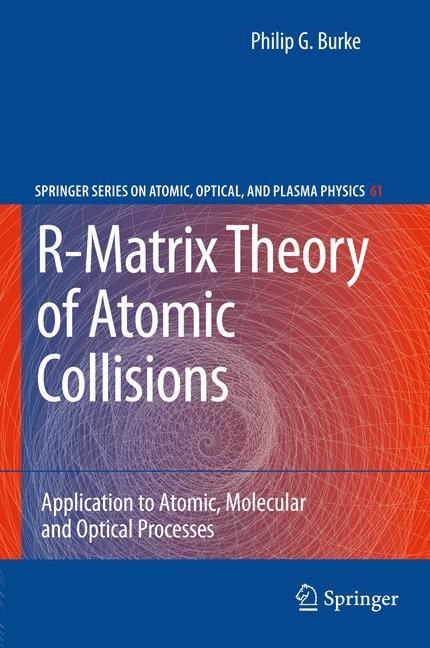 Abbildung von Burke | R-Matrix Theory of Atomic Collisions | 2013