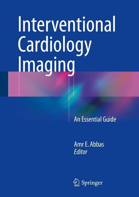 Abbildung von Abbas | Interventional Cardiology Imaging | 2015