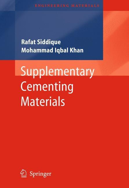 Abbildung von Siddique / Khan | Supplementary Cementing Materials | 2013