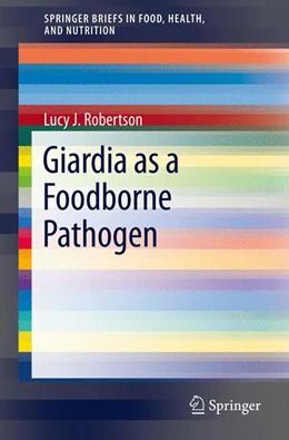 Abbildung von Robertson | Giardia as a Foodborne Pathogen | 2013