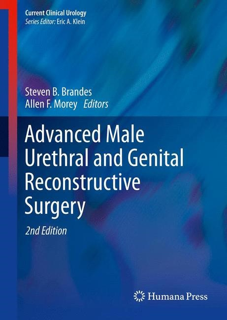 Abbildung von Brandes / Morey | Advanced Male Urethral and Genital Reconstructive Surgery | 2013