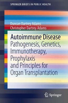 Abbildung von Adams | Autoimmune Disease | 1. Auflage | 2013 | beck-shop.de