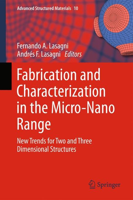 Abbildung von Lasagni | Fabrication and Characterization in the Micro-Nano Range | 2013