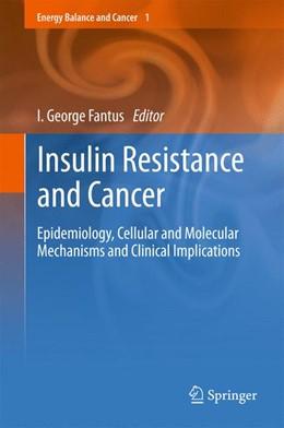 Abbildung von Fantus | Insulin Resistance and Cancer | 2013