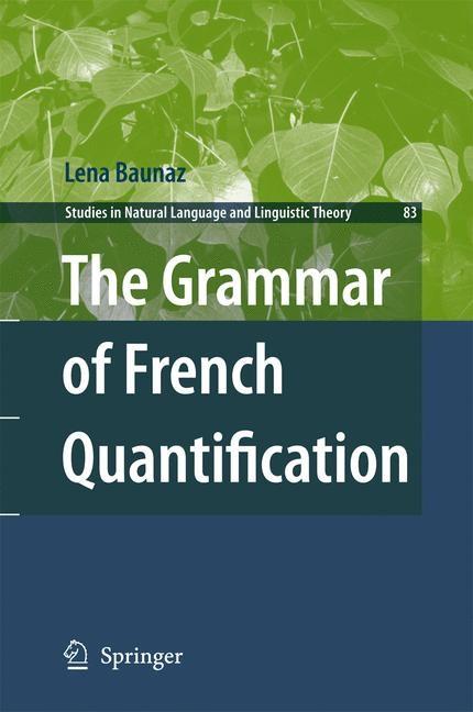 Abbildung von Baunaz | The Grammar of French Quantification | 2013