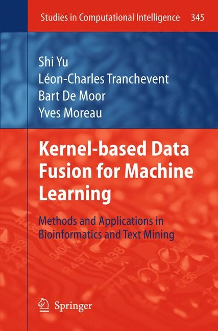 Abbildung von Yu / Tranchevent / Moor   Kernel-based Data Fusion for Machine Learning   2013