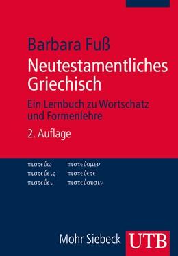 Abbildung von Fuß | Neutestamentliches Griechisch | 2., korrig. u. erg. Aufl. 2013 | 2013 | Ein Lernbuch zu Wortschatz und... | 2910