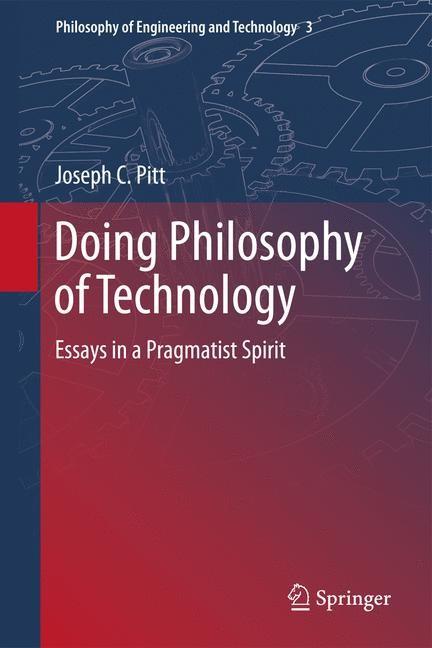 Abbildung von Pitt | Doing Philosophy of Technology | 2013