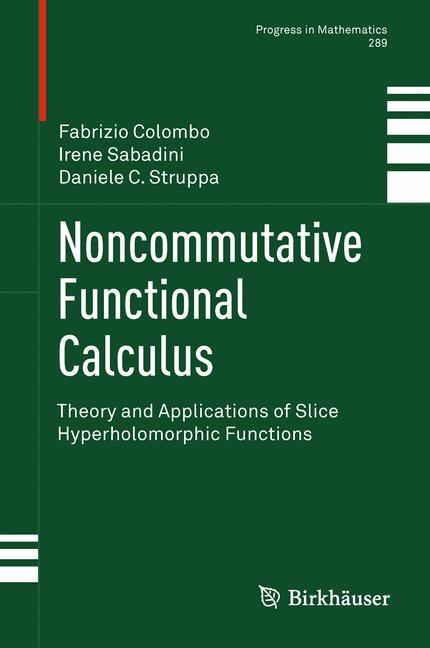 Abbildung von Politecnico di Milano / Sabadini / Struppa   Noncommutative Functional Calculus   2013