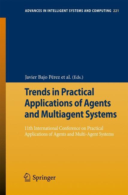 Abbildung von Pérez / Rodríguez / Fähndrich / Mathieu / Campbell / Suarez-Figueroa / Ortega / Adam / Navarro / Hermoso / Moreno | Trends in Practical Applications of Agents and Multiagent Systems | 2013