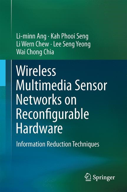 Abbildung von Ang / Seng / Chew | Wireless Multimedia Sensor Networks on Reconfigurable Hardware | 2013
