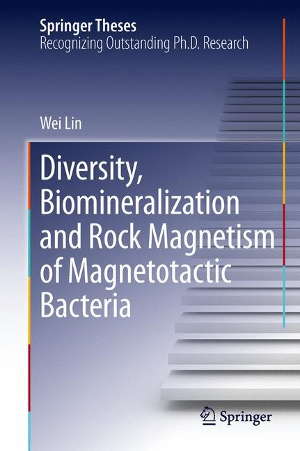 Abbildung von Lin   Diversity, Biomineralization and Rock Magnetism of Magnetotactic Bacteria   2013