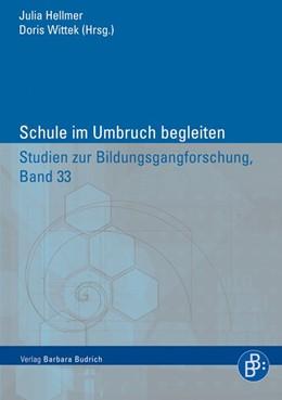 Abbildung von Hellmer / Wittek | Schule im Umbruch begleiten | 2013 | 33