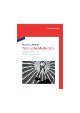 Abbildung von Mathiak | Festigkeitslehre mit Maple-Anwendungen | 2013 | Festigkeitslehre mit Maple-Anw...