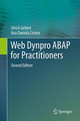Abbildung von Gellert / Cristea | Web Dynpro ABAP for Practitioners | 2013
