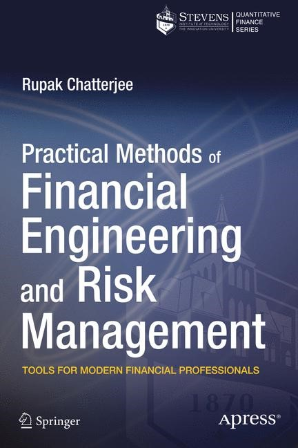 Abbildung von Chatterjee | Practical Methods of Financial Engineering and Risk Management | 1st ed. | 2014