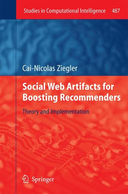 Abbildung von Ziegler | Social Web Artifacts for Boosting Recommenders | 2013