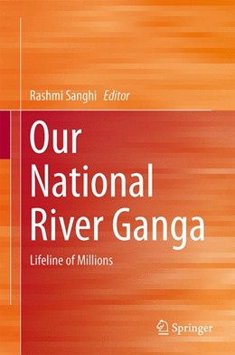 Abbildung von Sanghi | Our National River Ganga | 2013 | Lifeline of Millions