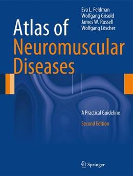 Abbildung von Feldman / Grisold / Russell | Atlas of Neuromuscular Diseases | 2014 | A Practical Guideline