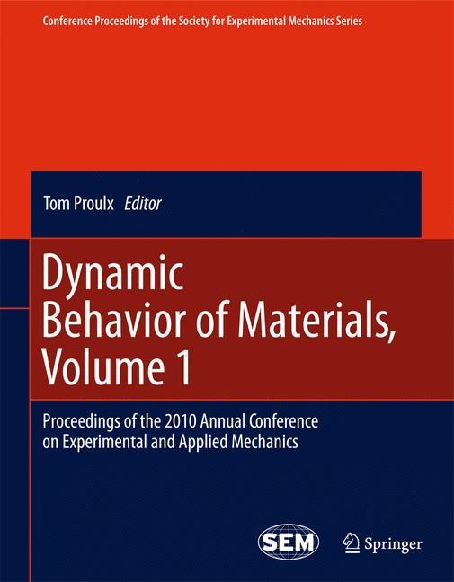 Abbildung von Proulx   Dynamic Behavior of Materials, Volume 1   2013