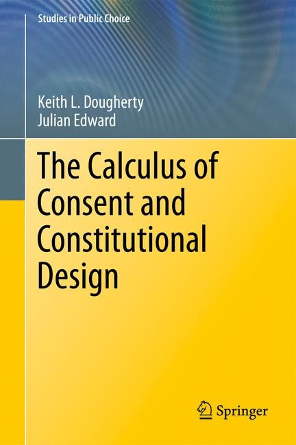 Abbildung von Dougherty / Edward | The Calculus of Consent and Constitutional Design | 2013