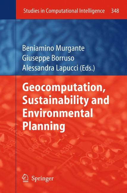 Abbildung von Murgante / Borruso / Lapucci | Geocomputation, Sustainability and Environmental Planning | 2014
