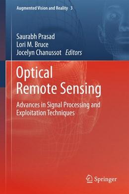 Abbildung von Prasad / Bruce / Chanussot | Optical Remote Sensing | 2013 | Advances in Signal Processing ... | 3