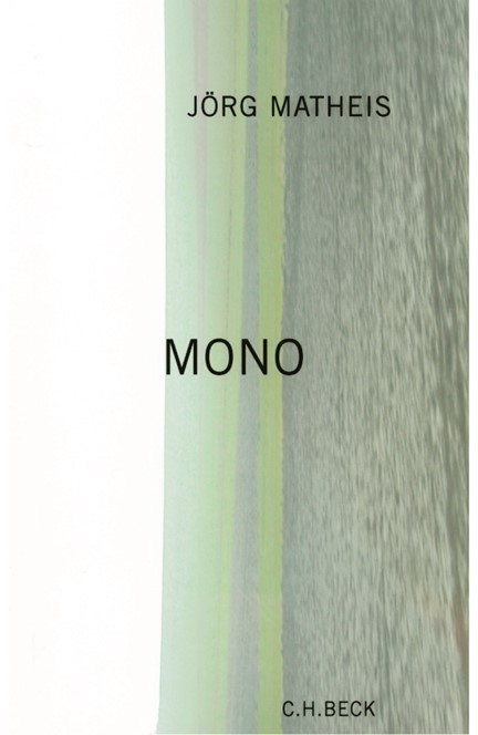 Cover: Jörg Matheis, Mono