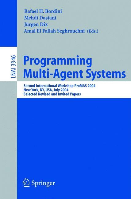 Programming Multi-Agent Systems | Bordini / Dastani / Seghrouchni, 2005 | Buch (Cover)