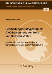 Abbildung von Linde | Bearbeitungsstrategien für die CNC-Bearbeitung von Holz und Holzwerkstoffen | 2013