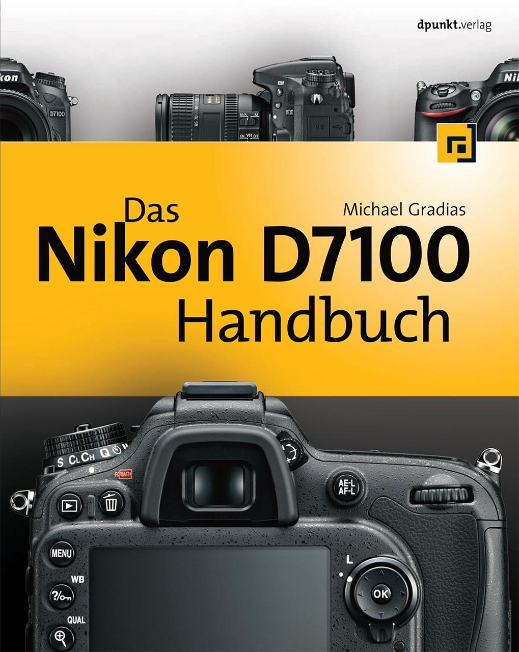 Abbildung von Gradias   Das Nikon D7100 Handbuch   2013