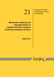 Abbildung von Graf | Multiscale modeling and homogenization of reaction-diffusion systems involving biological surfaces | 2013